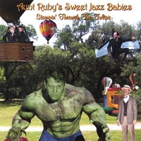 Aunt Ruby's Sweet Jazz Babies | Stompin' Through the Tulips