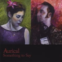Aurical | Something to Say