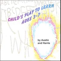 Austin and Harris | Child's Play to Learn, Ages 3-7