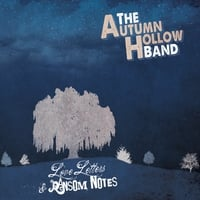 The Autumn Hollow Band | Love Letters & Ransom Notes