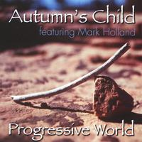 Autumn's Child | Progressive World (feat. Mark Holland)
