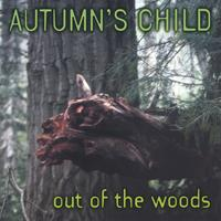 Autumn's Child featuring Mark Holland | Out Of The Woods