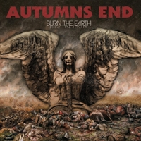 Autumn's End | Burn the Earth