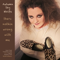Autumn Sky Wolfe | Therz Nothin' Wrong With Me