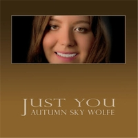 Autumn Sky Wolfe | Just You