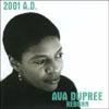 Ava DuPree: 2001 A.D. Ava DuPree reborn