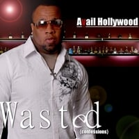 Avail Hollywood | Wasted Confessions