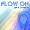 Ava Lemert: Flow On