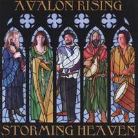 Avalon Rising | Storming Heaven