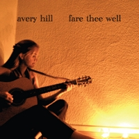 Avery Hill | Fare Thee Well