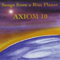 Axiom 10 | Songs from a Rim Planet