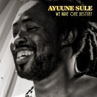 Ayuune Sule | We Have One Destiny