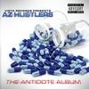 AZ Hustlers:  Antidote