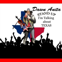 Dawn Anita | Stand up I'm Talking About Texas