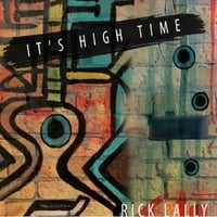 Rick Lally | It's High Time