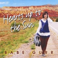 Babe Gurr | Hearts Up to the Sun