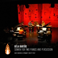 Bach Dancing and Dynamite Society | Bela Bartok: Sonata for Two Pianos and Percussion