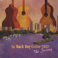 THE BACK BAY GUITAR TRIO: The Journey