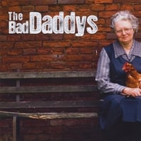 The Bad Daddys | The Bad Daddys