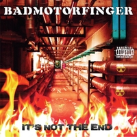 Badmotorfinger | It's Not the End