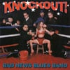 BAD NEWS BLUES BAND: Knockout