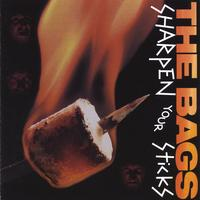 The Bags | Sharpen Your Sticks