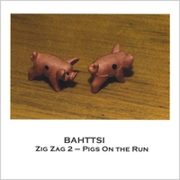 Bahttsi | Zig Zag 2 - Pigs On the Run