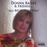 Donna Bailey | Donna Bailey & Friends....All Because of You