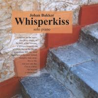 Johan Bakker | Whisperkiss