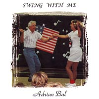 Adrian Bal | Swing With Me