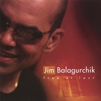 Jim Balagurchik | Free At Last