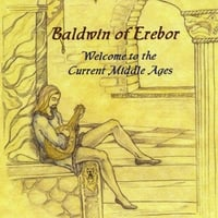 Baldwin of Erebor | Welcome to the Current Middle Ages