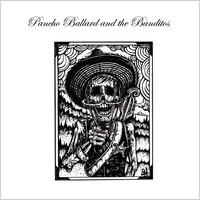 Pancho Ballard and the Banditos | Pancho Ballard and the Banditos