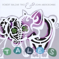 "Featured recording ""TALES-R.Balzar Trio with John Abercrombie"""
