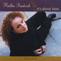 Heather Bambrick | It's About Time