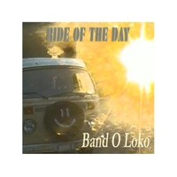 Band O Loko | Ride of the Day