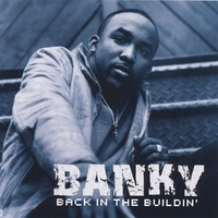 Banky W. | Back in the Buildin'