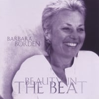 Barbara Borden | Beauty in the Beat
