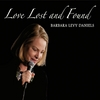 Barbara Levy Daniels: Love Lost and Found