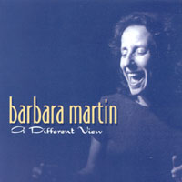 Barbara Martin | A Different View
