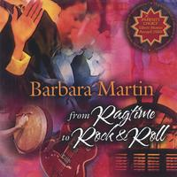 Barbara Martin | From Ragtime to Rock and Roll