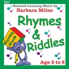 Barbara Milne: Rhymes & Riddles Downloads link to CDBaby