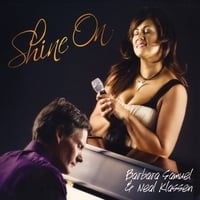 Barbara Samuel   & Neal Klassen | Shine On