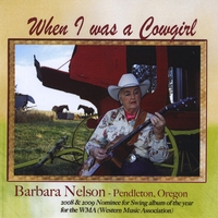 Barbara Nelson | When I was a cowgirl