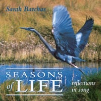 Sarah Barchas | Seasons Of Life:reflections In Song