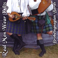 BROBDINGNAGIAN BARDS: Real Men Wear Kilts