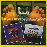 Barefoot Jerry | Keys to the Country / Barefootin'