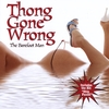 Barefoot Man: Thong Gone Wrong
