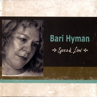 Bari Hyman | Speak Low