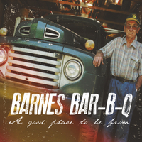 Barnes Bar-B-Q | A Good Place to Be From
